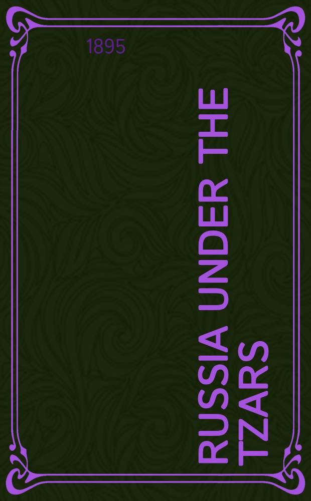 Russia under the tzars