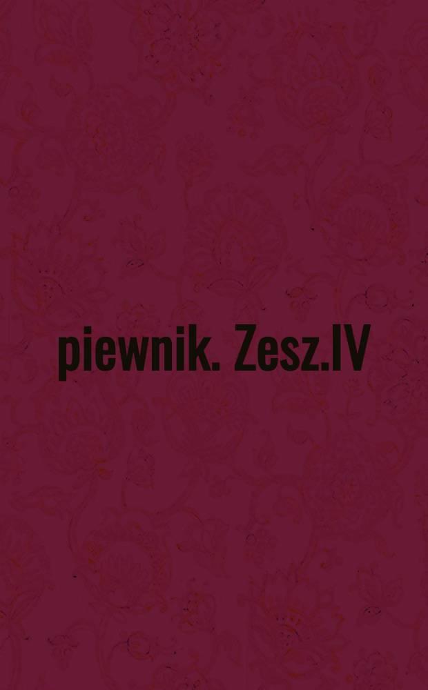 Śpiewnik. Zesz.IV
