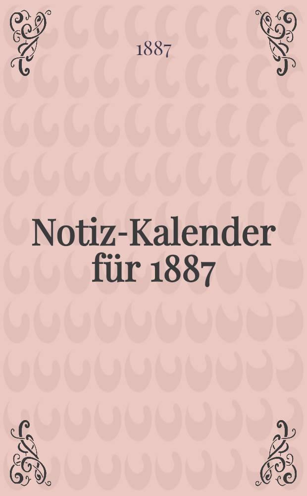 Notiz-Kalender für 1887