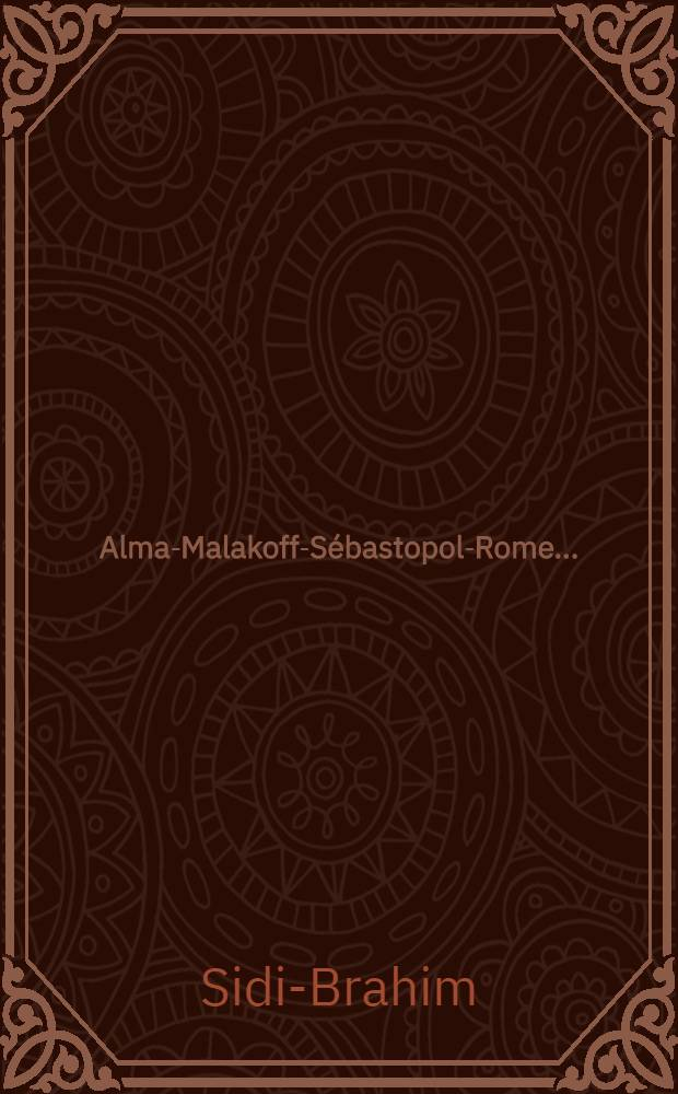 Alma-Malakoff-Sébastopol-Rome.... : Historique du 1er bataillon de chasseurs à pied