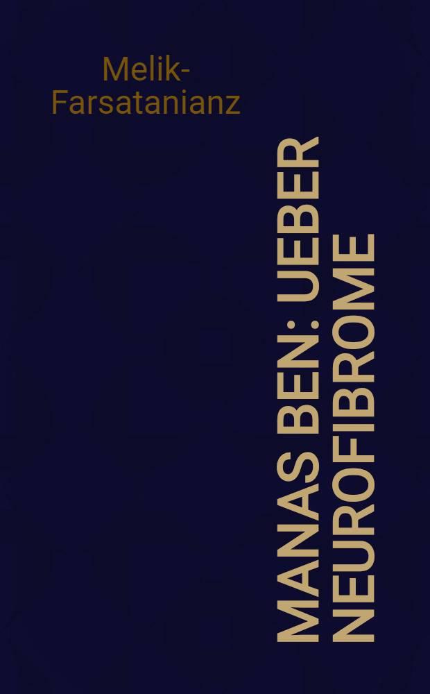 Manas Ben : Ueber Neurofibrome : Inaug.-Diss. (Berlin)