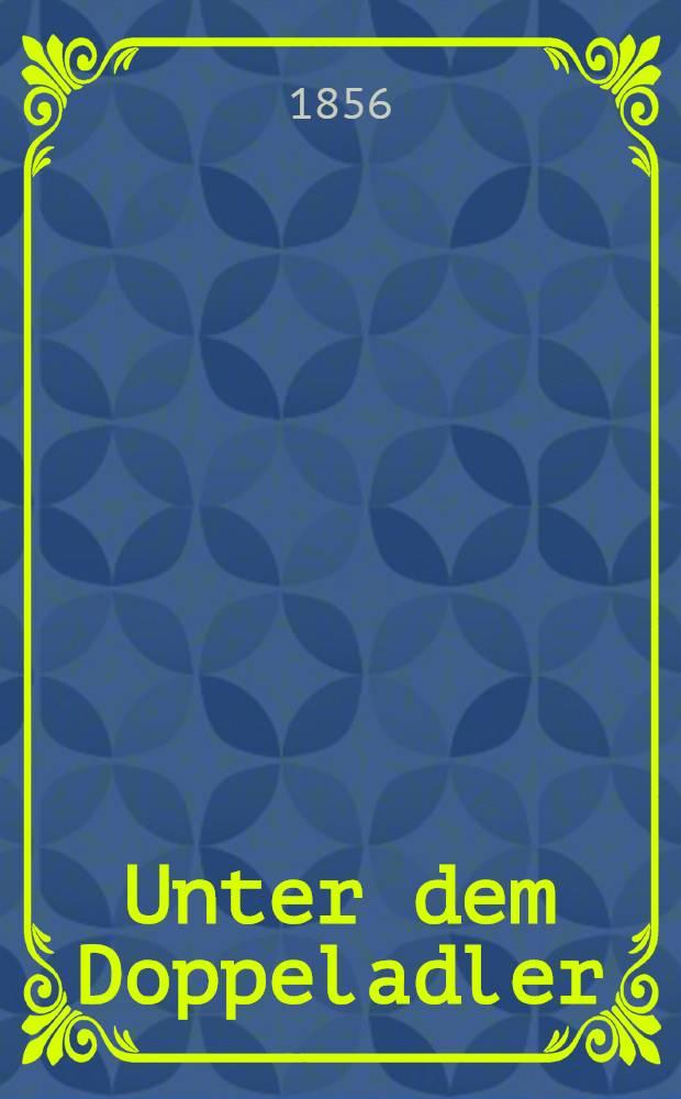 Unter dem Doppeladler : Aus dem Tagebuche eines deutschen Arztes in russischen Diensten über den Feldzug in der Krimm. Vol.2