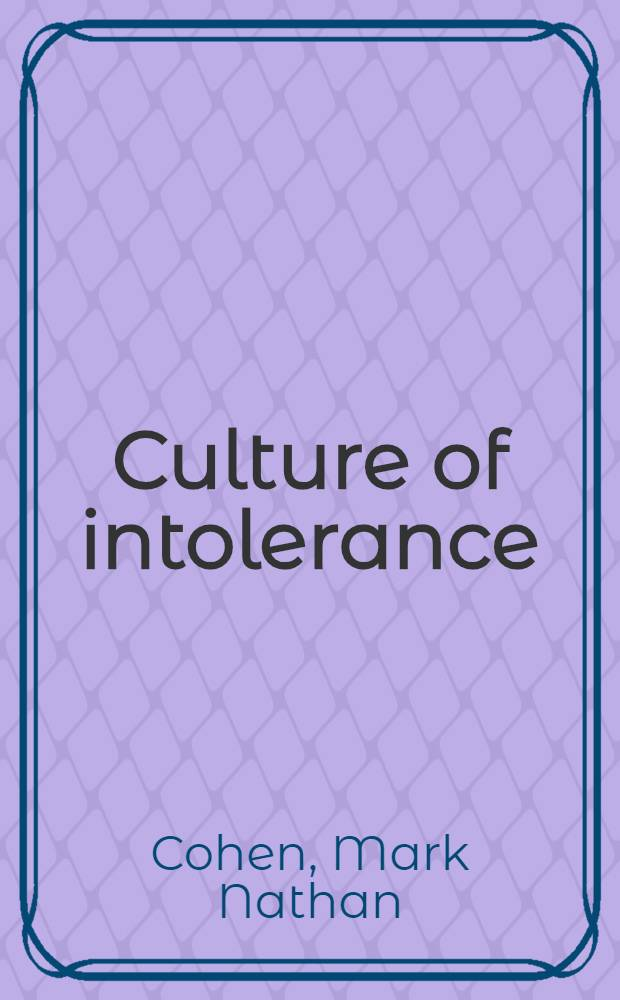 Culture of intolerance : chauvinism, class, and racism in the United States = Культура нетерпимости: шовинизм, класс и расизм в США