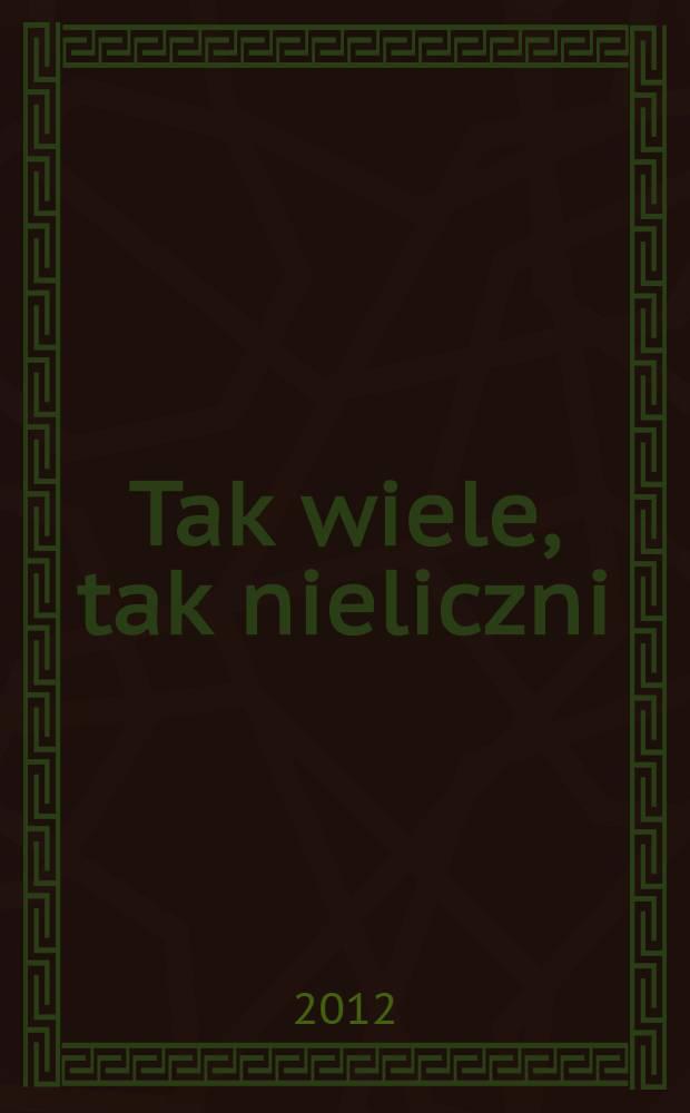Tak wiele, tak nieliczni : młoda archeologia polska, 1905-1928 = Так много, так мало. Молодая польская археология 1905-1928