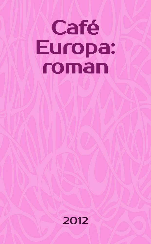 Café Europa : roman