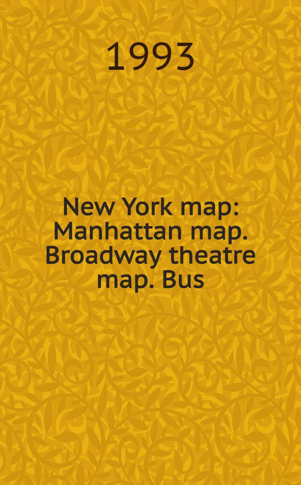 New York map : Manhattan map. Broadway theatre map. Bus/subway map. Shopping. Dining. Museums. Attractions