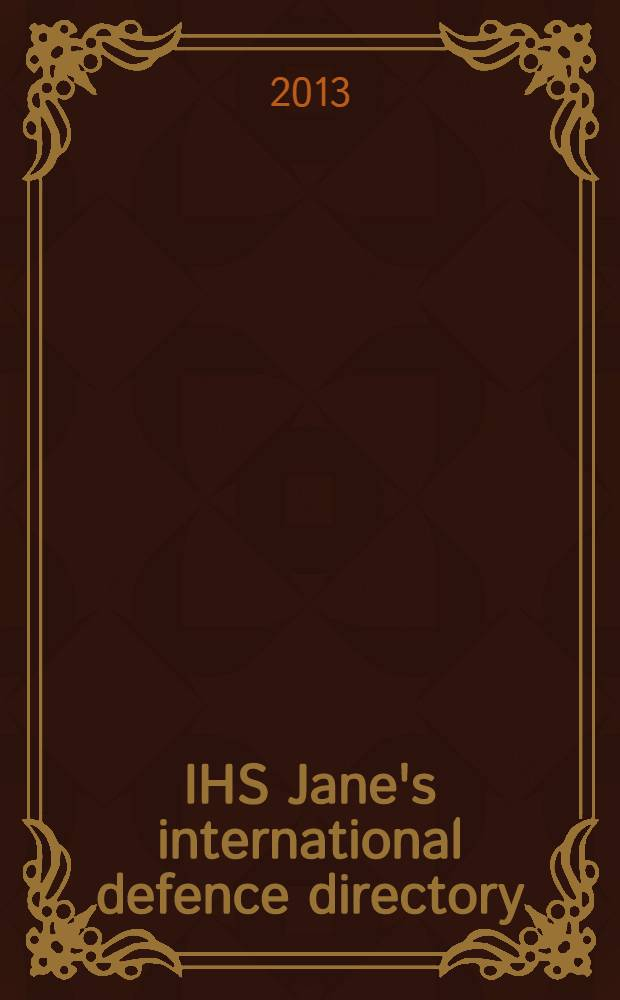 IHS Jane's international defence directory = Международный справочник по обороне