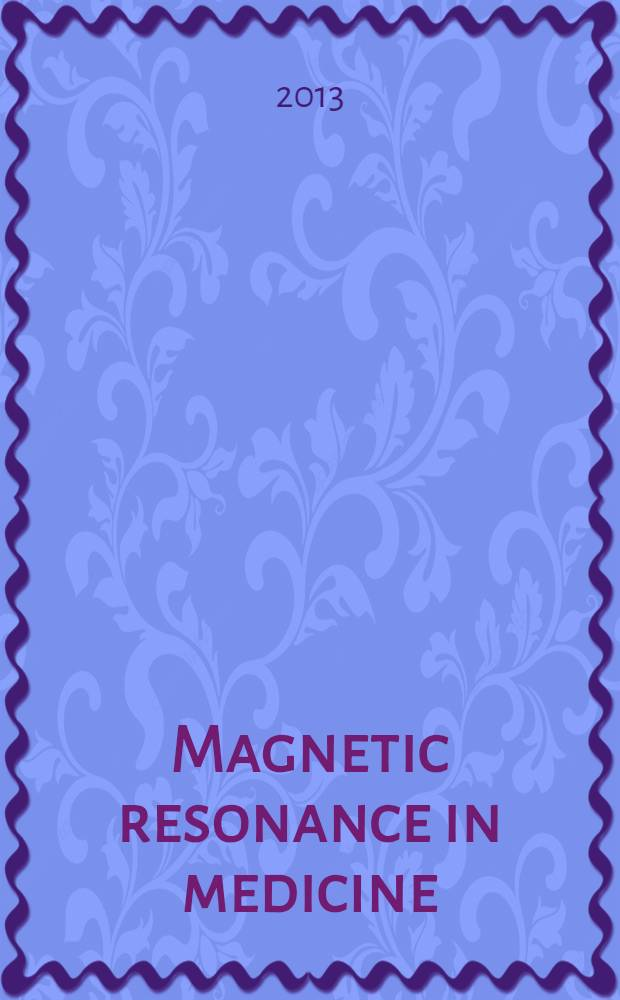 Magnetic resonance in medicine : MRM an official journal of the International society for magnetic resonance in medicine. Vol. 70, № 5