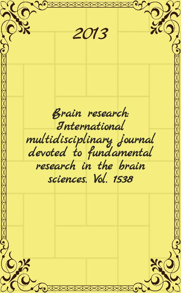 Brain research : International multidisciplinary journal devoted to fundamental research in the brain sciences. Vol. 1538