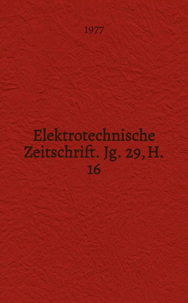 Elektrotechnische Zeitschrift. Jg. 29, H. 16