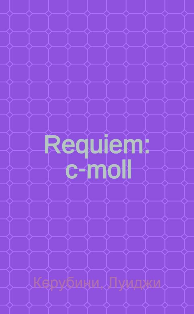 Requiem : c-moll