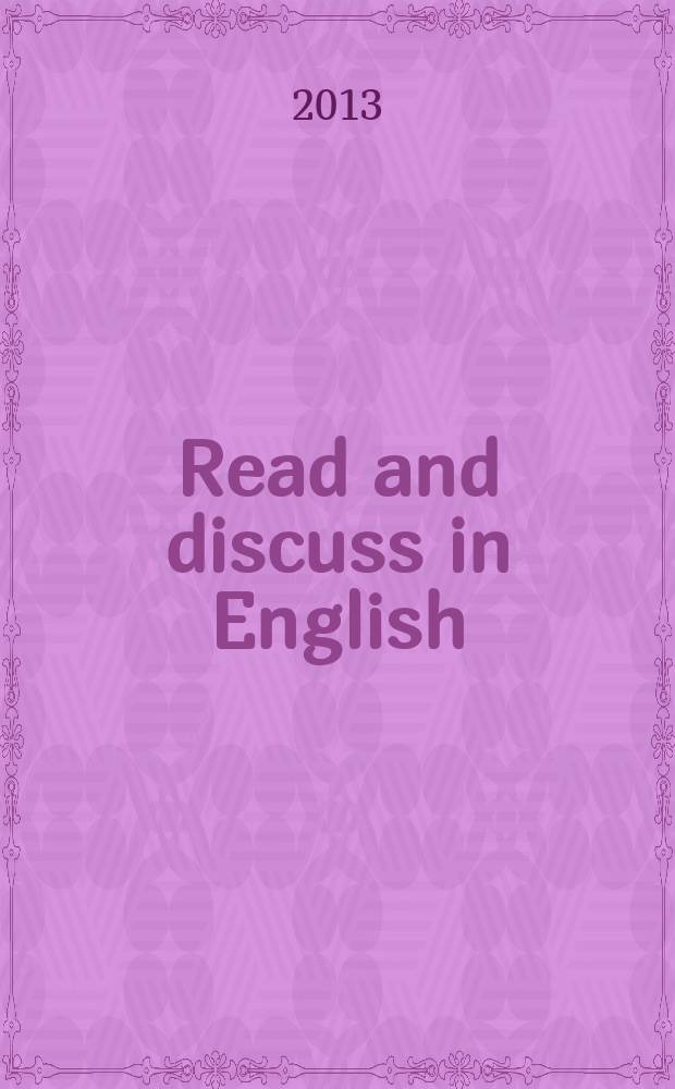 Read and discuss in English