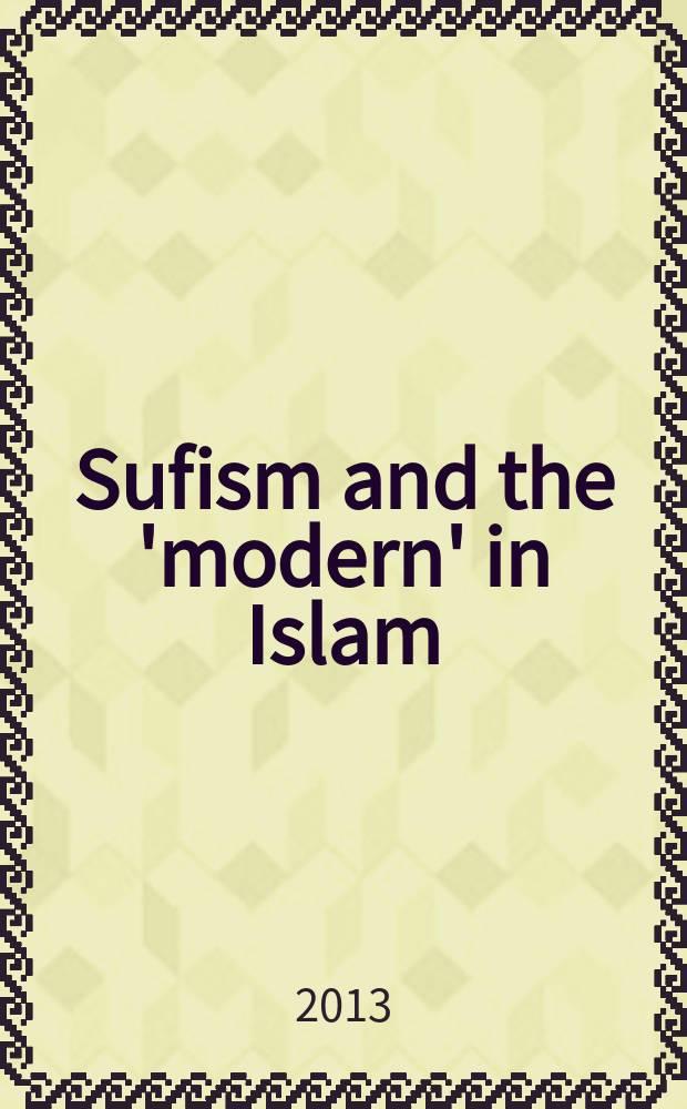 "Sufism and the 'modern' in Islam = Суфизм и ""модерн"" в исламе"