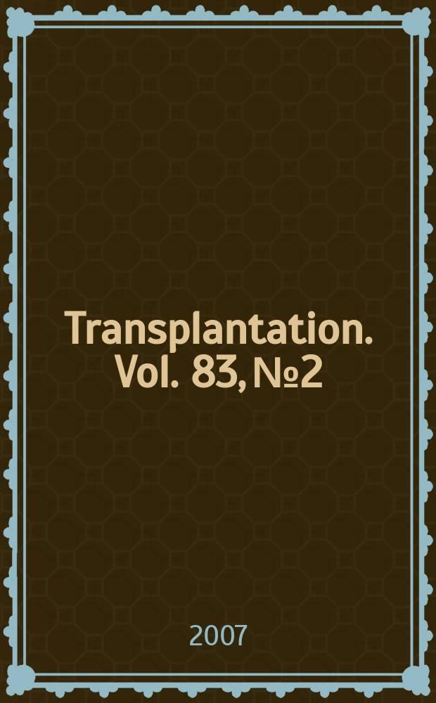 Transplantation. Vol. 83, № 2