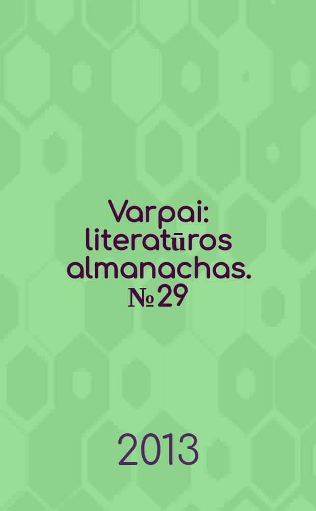 Varpai : literatūros almanachas. № 29