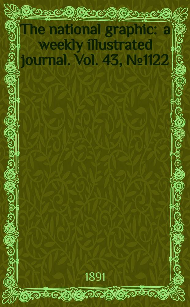The national graphic : a weekly illustrated journal. Vol. 43, № 1122