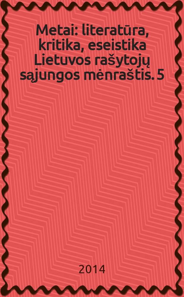 Metai : literatūra, kritika, eseistika Lietuvos rašytojų sąjungos mėnraštis. 5/6