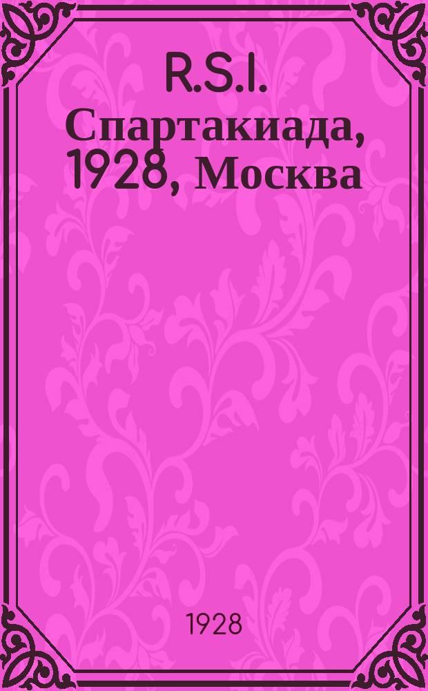 R.S.I. Спартакиада, 1928, Москва : наш физкультурный привет рабочим спортсменам всех стран : почтовая карточка