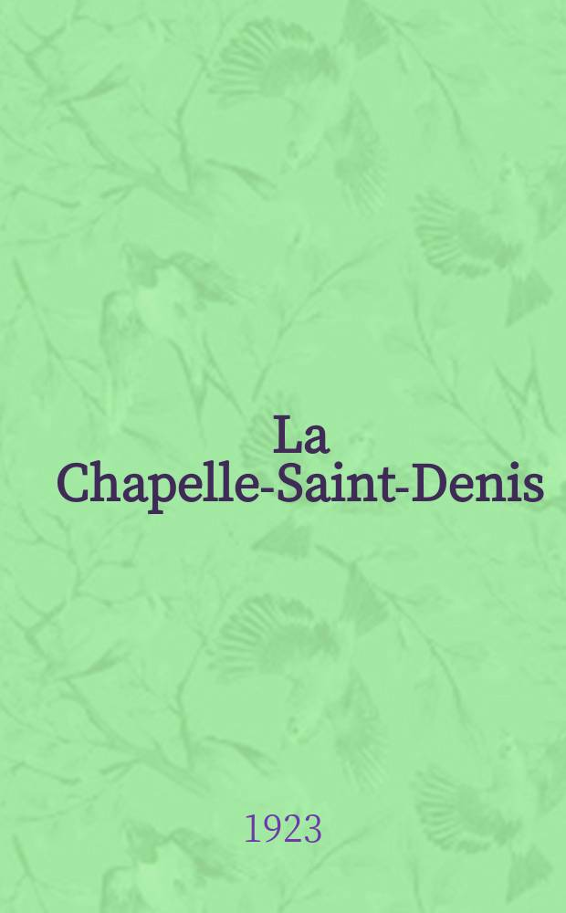 La Chapelle-Saint-Denis