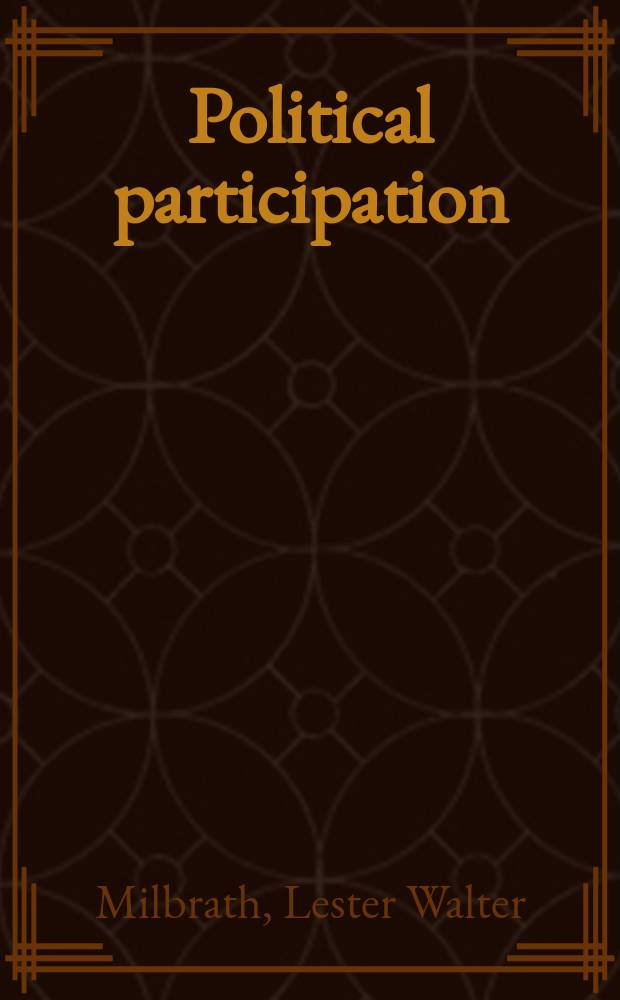 Political participation : How and why do people get involved in politics?