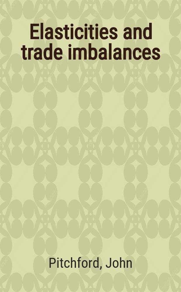 Elasticities and trade imbalances : The significance of the Marshall / Lerner condition