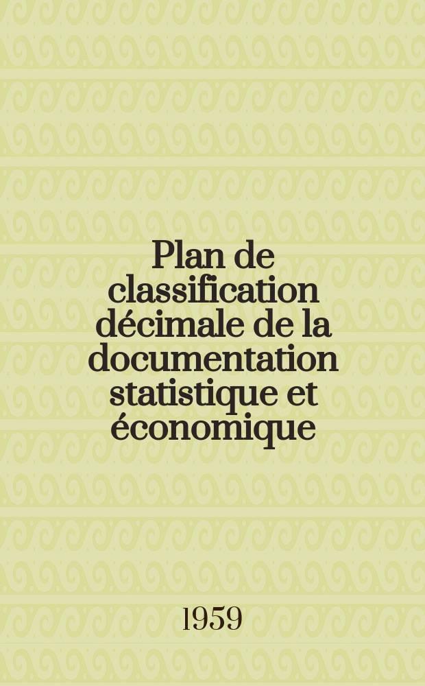 Plan de classification décimale de la documentation statistique et économique