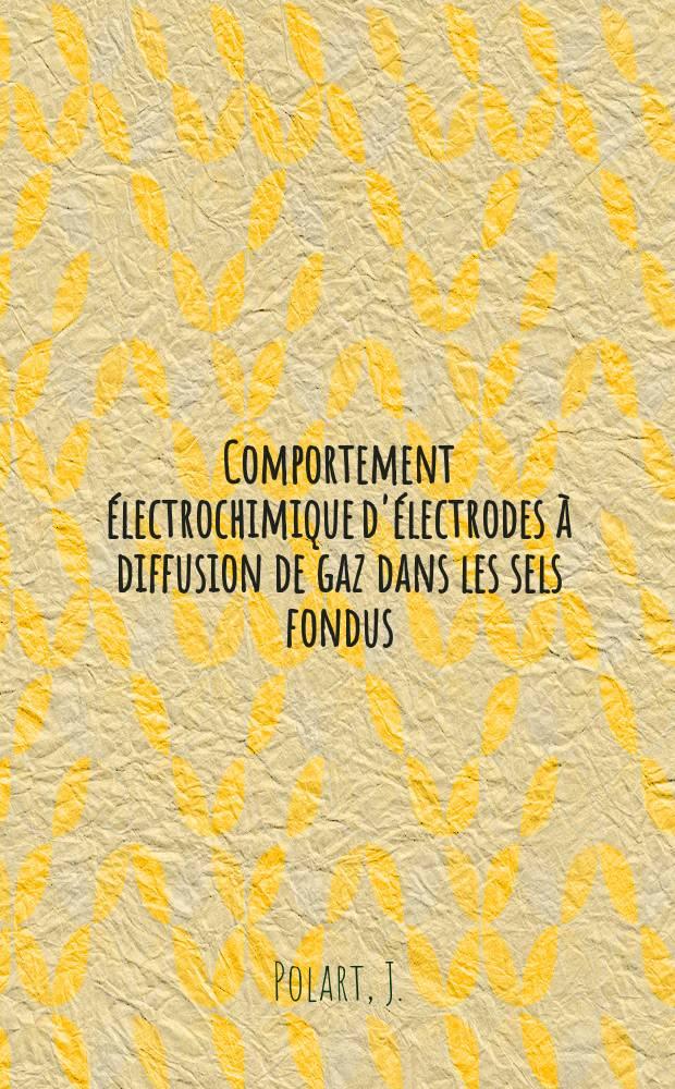 Comportement électrochimique d'électrodes à diffusion de gaz dans les sels fondus