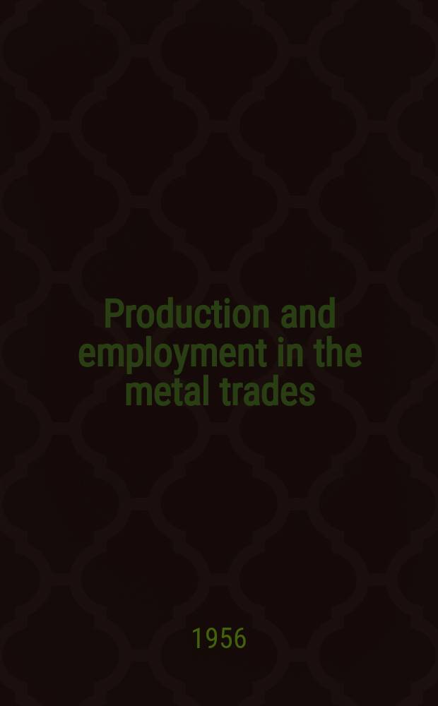 Production and employment in the metal trades : The problem of regularisation