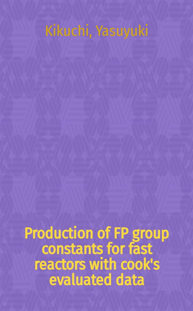 Production of FP group constants for fast reactors with cook's evaluated data