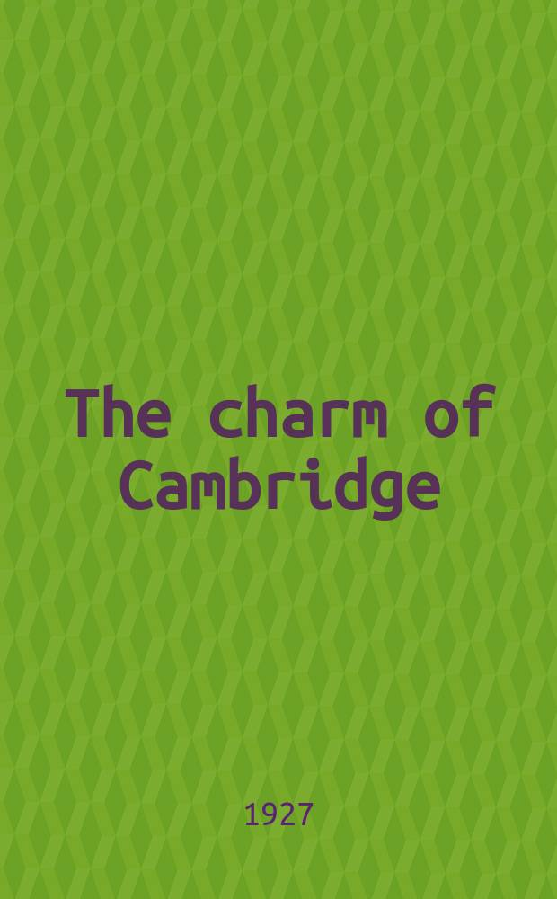 The charm of Cambridge