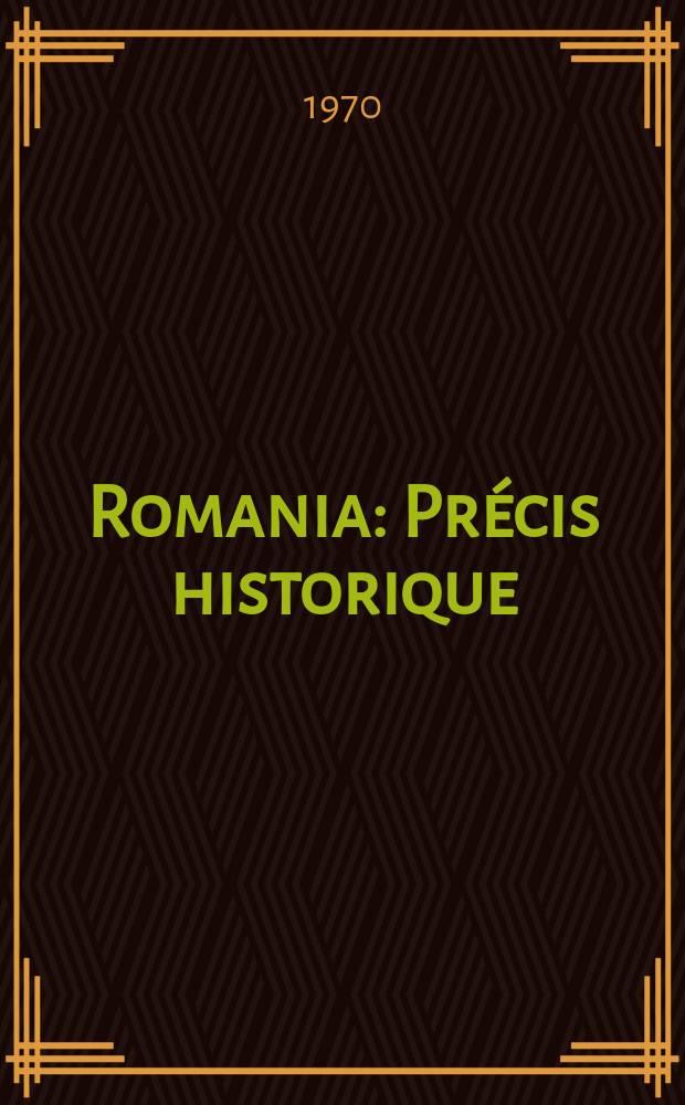 Romania : Précis historique