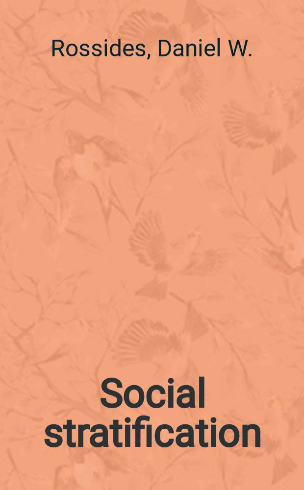 Social stratification : The Amer. class system in comparative perspective