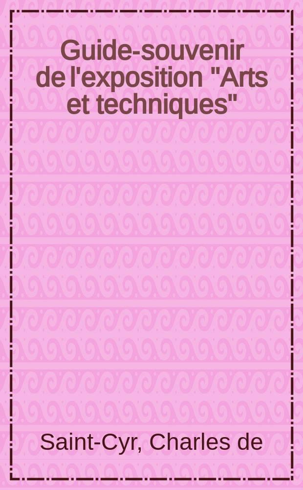 """Guide-souvenir de l'exposition """"Arts et techniques"""""""