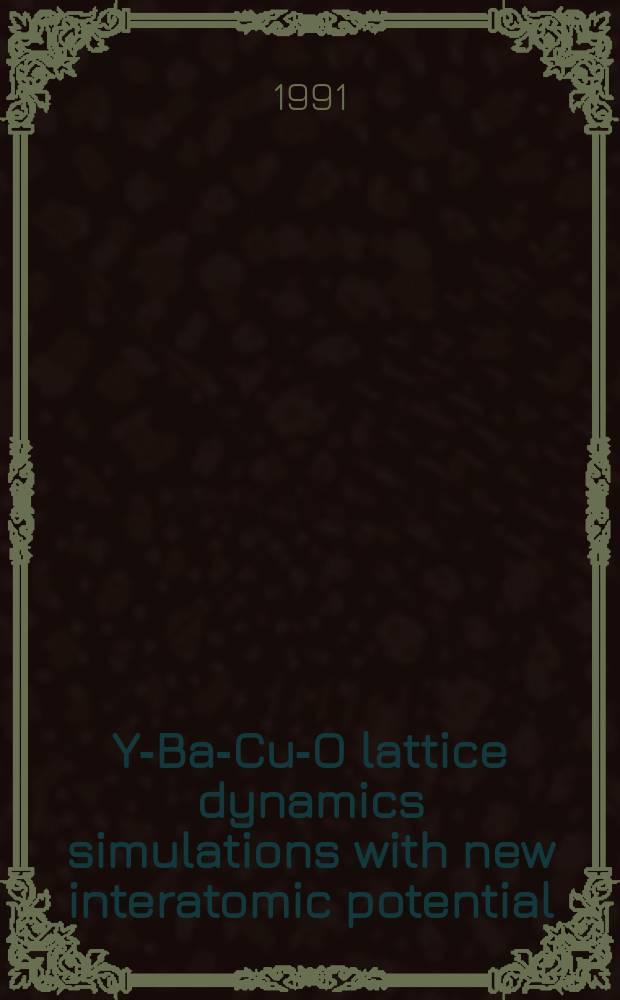Y-Ba-Cu-O lattice dynamics simulations with new interatomic potential