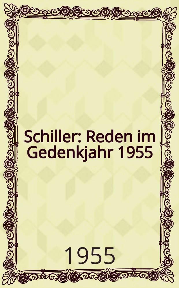 Schiller : Reden im Gedenkjahr 1955