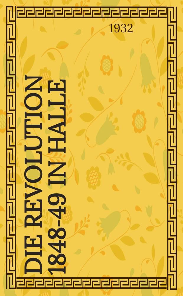 Die Revolution 1848-49 in Halle