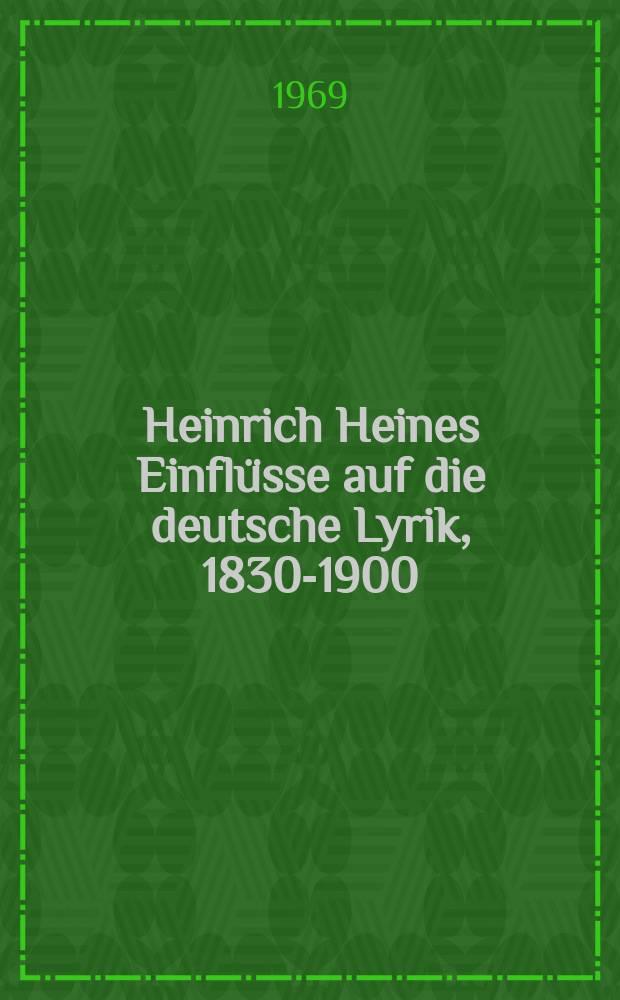 Heinrich Heines Einflüsse auf die deutsche Lyrik, 1830-1900