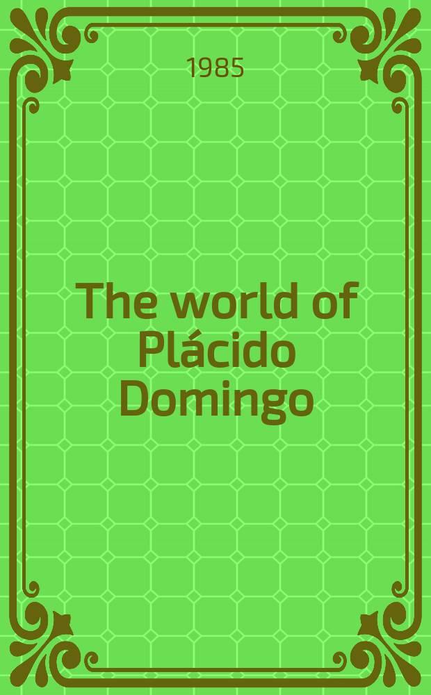 The world of Plácido Domingo
