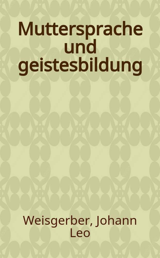 Muttersprache und geistesbildung