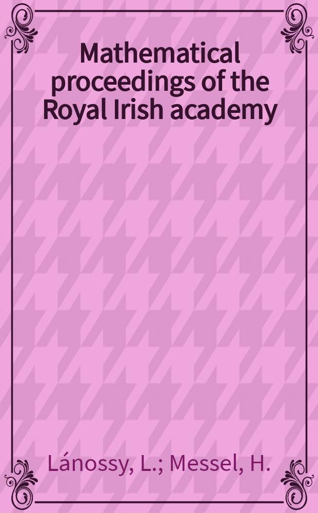 Mathematical proceedings of the Royal Irish academy : (Form. Proceedings of the Roy. Irish acad. Sect. A.). Vol.54 №15 : On the calculation of average numbers for the electron-photon cascade