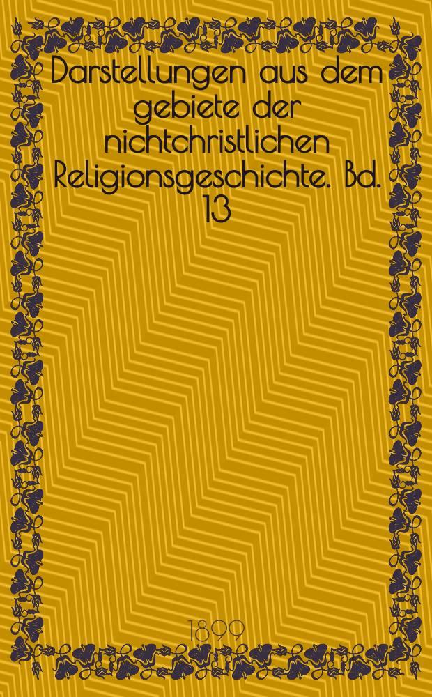 Darstellungen aus dem gebiete der nichtchristlichen Religionsgeschichte. Bd. 13 : Die Religion der Römer = Религия Рима