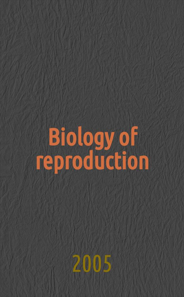 Biology of reproduction : Offic. j. of the Soc. for the study of reproduction. Vol. 73, № 5