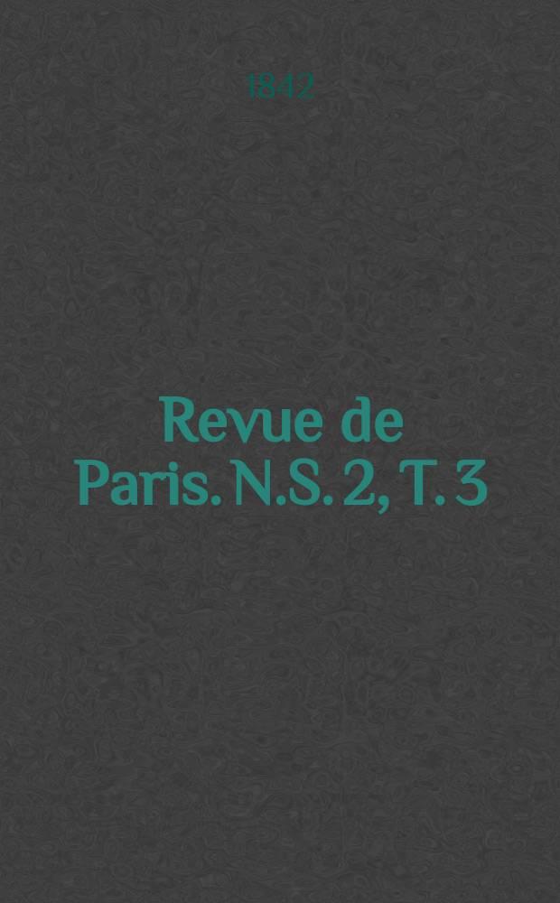 Revue de Paris. N.S. [2], T. 3