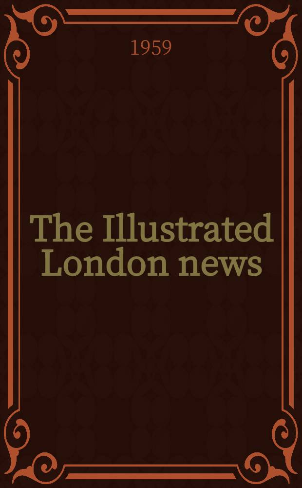 The Illustrated London news : for the week ending saturday ... Vol. 234, № 6239