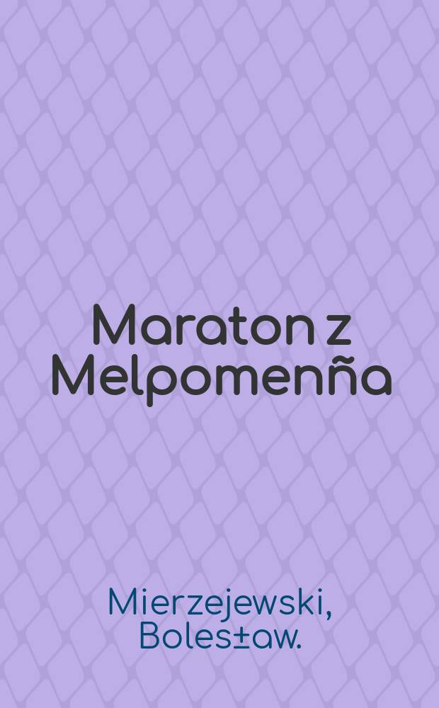Maraton z Melpomenña