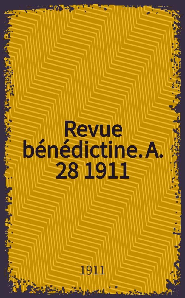 Revue bénédictine. A. 28 1911