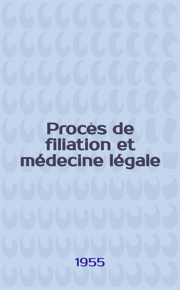 Procès de filiation et médecine légale : (Interprétation mathématique des groupages sanguins) : Thèse pour le doctorat en méd. ..