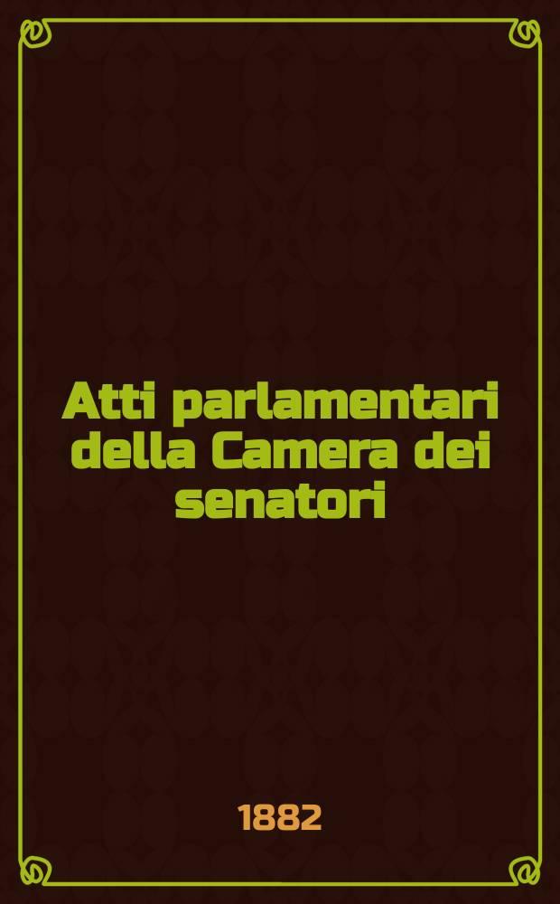 Atti parlamentari della Camera dei senatori : Legislatura XV, sessione 1882-86 : Discussioni