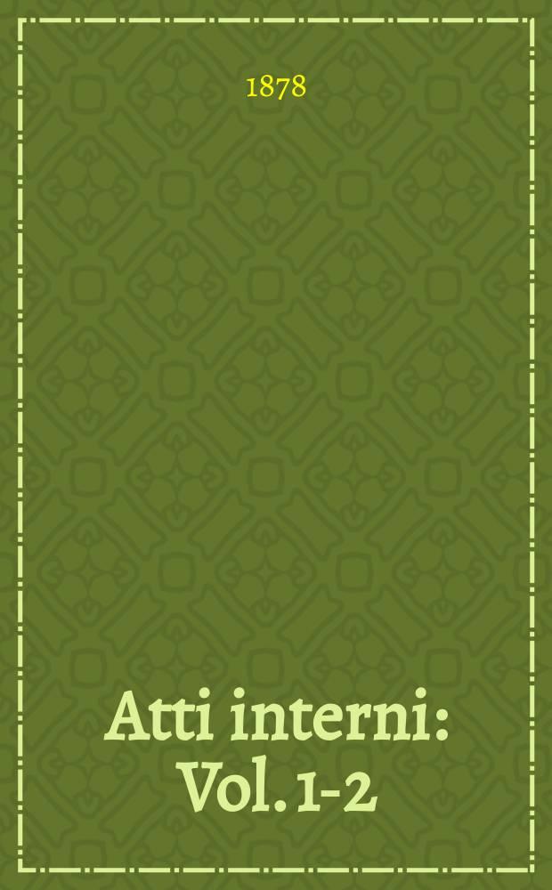 Atti interni : Vol. 1-2