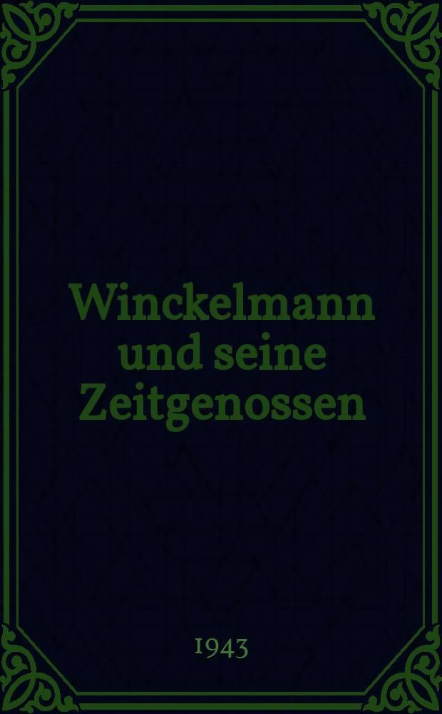 Winckelmann und seine Zeitgenossen
